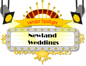 Vendor Spotlight - Newland Weddings