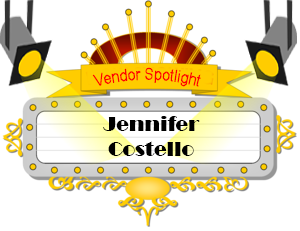 Vendor Spotlight - Jennifer Costello