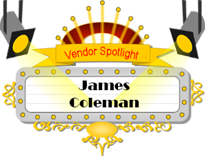 Vendor Spotlight - James Coleman