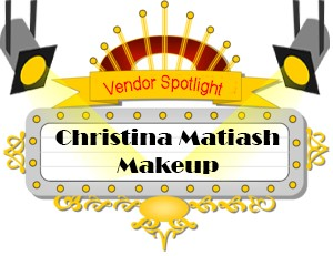Vendor Spotlight - Christina Matiash Makeup